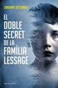 el doble secret de la família lessage (ebook)-sandrine destombes-9788417627393