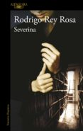 SEVERINA - 9788420406893 - RODRIGO REY ROSA