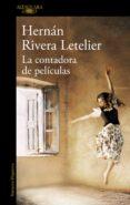 LA CONTADORA DE PELICULAS - 9788420423593 - HERNAN RIVERA LETELIER