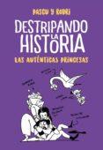 las auténticas princesas (destripando la historia) (ebook)-rodrigo septien-alvaro pascual-9788420451893