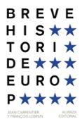 BREVE HISTORIA DE EUROPA - 9788420693293 - JEAN CARPENTIER