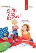 EL MEU COS ÉS MEU! - 9788426141293 - VV.AA.