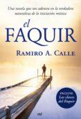 EL FAQUIR - 9788427034693 - RAMIRO CALLE