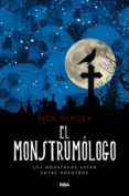 el monstrumólogo (ebook)-rick yancey-9788427218093