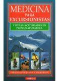 MEDICINA PARA EXCURSIONISTAS Y OTRAS ACTIVIDADES EN PLENA NATURAL EZA - 9788428210393 - JAMES A. WILKERSON