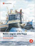 NAVES NEGRAS ANTE TROYA. LA HISTORIA DE LA ILIADA (CLASICOS ADAPT ADOS) - 9788431648893 - ROSEMARY SUTCLIFF