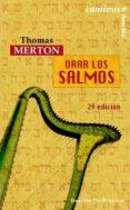 ORAR LOS SALMOS - 9788433020093 - THOMAS MERTON