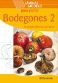 BODEGONES 2 (LAMINAS MODELO PARA PINTAR) - 9788434237193 - VV.AA.