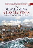 (PE) DE SALAMINA A LAS MALVINAS - 9788441436893 - CARLOS CANALES