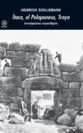 ítaca, el peloponeso, troya (ebook)-heinrich schliemann-9788446036593