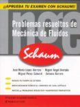 PROBLEMAS RESUELTOS DE MECANICA DE FLUIDOS (SCHAUM) - 9788448198893 - VV.AA.