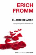EL ARTE DE AMAR (EPILOGO DE RAINER FUNK) - 9788449331893 - ERICH FROMM