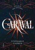 CARAVAL - 9788466422093 - STEPHANIE GARBER