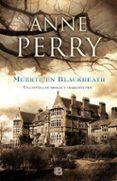MUERTE EN BLACKHEATH - 9788466656993 - ANNE PERRY