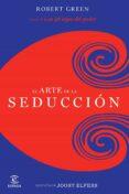 EL ARTE DE LA SEDUCCION - 9788467037593 - ROBERT GREEN