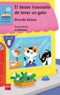 el deseo insensato de tener un gato-ricardo gomez-9788467594393