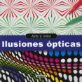 ILUSIONES OPTICAS (ARTE Y COLOR) - 9788467747393 - VV.AA.