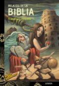 RELATOS DE LA BIBLIA - 9788467871593 - FRANCISCO DOMENE