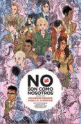 NO SON COMO NOSOTROS 1: AGUJEROS NEGROS PARA LA JUVENTUD - 9788467921793 - VV.AA.