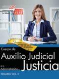 CUERPO DE AUXILIO JUDICIAL DE LA ADMINISTRACION DE JUSTICIA: TEMARIO (VOL. II) - 9788468169293 - DESCONOCIDO