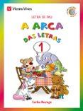 A ARCA DAS LETRAS 1 LETRA DE PAU GALICIA - 9788468213293 - VV.AA.