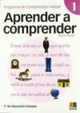 APRENDER A COMPRENDER 1 (3º EDUCACION PRIMARIA) - 9788472782693 - VV.AA.