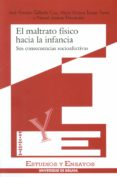 EL MALTRATO FISICO HACIA LA INFANCIA - 9788474966893 - JOSE ANTONIO GALLARDO CRUZ
