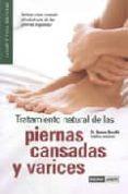 TRATAMIENTO NATURAL DE LAS PIERNAS CANSADAS Y VARICES - 9788475564593 - RAMON ROSELLO
