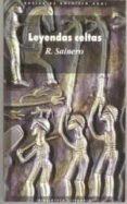 LEYENDAS CELTAS EN LA LITERATURA IRLANDESA - 9788476000793 - RAMON SAINERO
