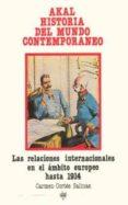LAS RELACIONES INTERNACIONALES EN EL AMBITO EUROPEO HASTA 1914 - 9788476001493 - CARMEN CORTES SALINAS