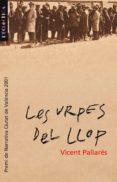 LES URPES DEL LLOP - 9788476604793 - VICENT PALLARES