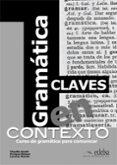 GRAMATICA EN CONTEXTO  CLAVES - 9788477117193 - VV.AA.