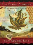 LOS CUATRO ACUERDOS (ED. 15 ANIVERSARIO) - 9788479538293 - MIGUEL RUIZ