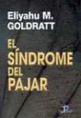 EL SINDROME DEL PAJAR - 9788479781293 - ELIYAHU M. GOLDRATT