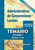 ADMINISTRATIVOS DE CORPORACIONES LOCALES VOLUMEN I - 9788482193793 - MANUEL SEGURA RUIZ