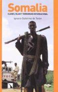 SOMALIA - 9788483192993 - IGNACIO GUTIERREZ DE TERAN