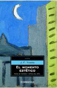 EL MOMENTO ESTETICO - 9788483460993 - J.F. YVARS