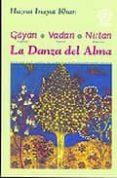 GAYAN, VADAN, NIRTAN (CANTAR, TOCAR, DANZAR): LA DANZA DEL ALMA - 9788483520093 - INAYAT KHAN