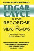 EDGAR CAYCE: PUEDES RECORDAR TUS VIDAS PASADAS - 9788487476693 - ROBERT C. SMITH