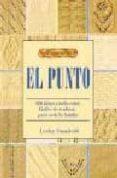 EL PUNTO (2ª ED.) - 9788488893093 - LESLEY STANFIELD