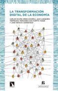 LA TRANSFORMACION DIGITAL DE LA ECONOMIA - 9788490973493 - CARLOS OCAÑA ORBIS