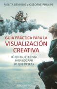 guia practica para la visualizacion creativa-melita denning-9788491113393