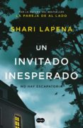 UN INVITADO INESPERADO - 9788491293293 - SHARI LAPENA