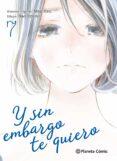 Y SIN EMBARGO TE QUIERO Nº 07/07 - 9788491469193 - SUU ITIN