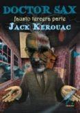 DOCTOR SAX - 9788493948993 - JACK KEROUAC