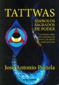tattwas: simbolos sagrados del poder-jose antonio portela-9788494392993