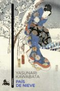 PAIS DE NIEVE - 9788496580893 - YASUNARI KAWABATA