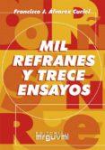 mil refranes y trece ensayos (ebook)-francisco alvarez curiel-9788496912793