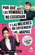 POR QUE LOS HOMBRES NO ESCUCHAN Y LAS MUJERES NO ENTIENDEN LOS MAPAS - 9788497359993 - ALLAN PEASE