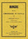 BURGOS EN LAS COMUNIDADES DE CASTILLA (ED. FACSIMIL) - 9788497610193 - ANSELMO SALVA